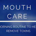 Mouth Care: Oil Pulling