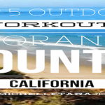 Outdoor Workouts & Hikes In Orange County, CA