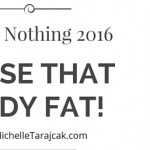 Let's Get Started, Loose body fat